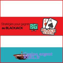 Stratégies pour gagner au blackjack en ligne sur un casino